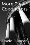 Book review: More Than Conquerors, by David Duncan