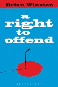 A Right to Offend, by Brian Winston