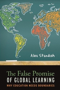 The False Promise of Global Learning by Alex Standish