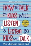 Book review: How to Talk So Kids Will Listen and Listen So Kids Will Talk, by Adele Faber and Elaine Mazlish