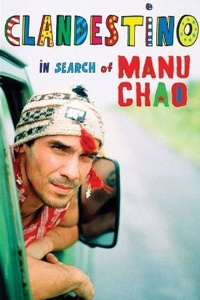 Clandestino: In Search of Manu Chao, by Peter Culshaw