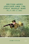 Book review: British Army Uniform and the First World War, by Jane Tynan
