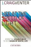Life at the Speed of Light, by J. Craig Venter