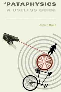 Pataphysics by Andrew Hugill