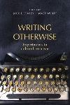 Review: Writing Otherwise, by Jackie Stacey and Janet Wolff