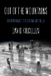 Review: Out of the Mountains, by David Kilcullen