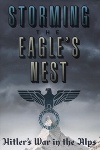 Storming the Eagle's Nest, by Jim Ring