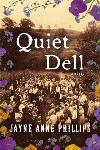 Book review: Quiet Dell, by Jayne Anne Phillips