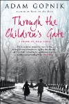 Review: Through the Children's Gate, by Adam Gopnik