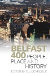 Belfast 400 by S. J. Connolly