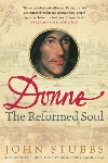 Book review: Donne: The Reformed Soul, by John Stubbs