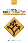 Review: The National Interest in Question, by Christopher Hill