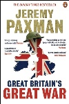 Book review: Great Britain's Great War, by Jeremy Paxman
