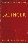 Salinger, by David Shields and Shane Salerno