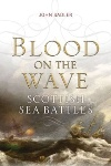 Book review: Blood on the Wave, by John Sadler