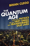 Book review: The Quantum Age, by Brian Clegg