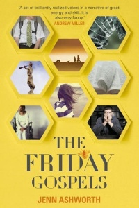 The Friday Gospels by Jenn Ashworth