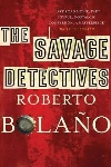 Book review: The Savage Detectives, by Roberto Bolaño