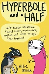 Hyperbole and a Half, by Allie Brosh
