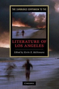 The Cambridge Companion to the Literature of Los Angeles, edited by Kevin R. McNamara
