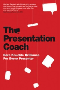 The Presentation Coach, by Graham G. Davies