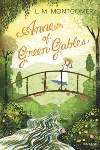 Review: Anne of Green Gables, by L. M. Montgomery