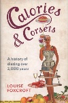 Calories and Corsets by Louise Foxcroft