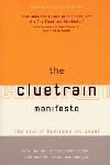 Review: The Cluetrain Manifesto, by Rick Levine