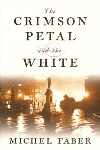 Review: The Crimson Petal and the White, Michael Faber