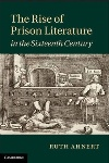 Review: The Rise of Prison Literature in the Sixteenth Century, by Ruth Ahnert