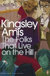 The Folks That Live on the Hill, by Kingsley Amis
