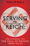 Serving the Reich, by Philip Ball