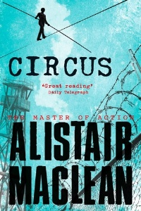 Circus, by Alistair MacLean