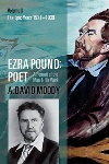 Ezra Pound: Poet, Volume II: The Epic Years 1921-1939, by A. David Moody