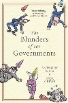 Book review: The Blunders of Our Governments, by Anthony King and Ivor Crewe