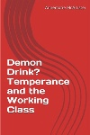 Book review: Demon Drink? Temperance and the Working Class, by Annemarie McAllister