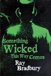 Review: Something Wicked This Way Comes, by Ray Bradbury