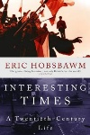 Book review: Interesting Times: A Twentieth-Century Life, by Eric Hobsbawm