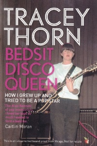 Bedsit Disco Queen by Tracey Thorn