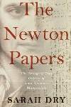 Book review: The Newton Papers, by Sarah Dry