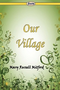 Our Village, by Mary Russell Mitford