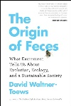 The Origin of Feces, by David Waltner-Toews