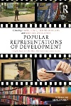 Review: Popular Representations of Development, edited by David Lewis et al