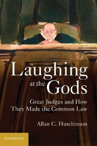Laughing at the Gods, by Allan C. Hutchinson