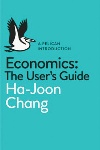 Book review: Economics: The User's Guide, by Ha-Joon Chang