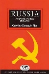 Book review: Russia and the World Since 1917, by Caroline Kennedy-Pipe