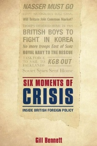 Six Moments of Crisis by Gill Bennett