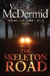 Book review: The Skeleton Road, by Val McDermid