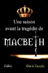 Une saison avant la tragédie de Macbeth by Gloria Carreño