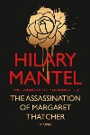 Book review: The Assassination of Margaret Thatcher, by Hilary Mantel